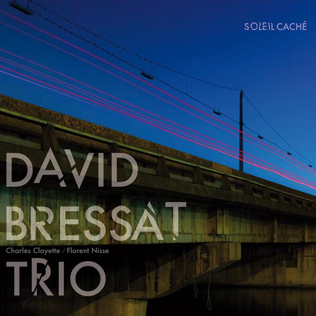 Davide Bressat Trio Soleil Caché